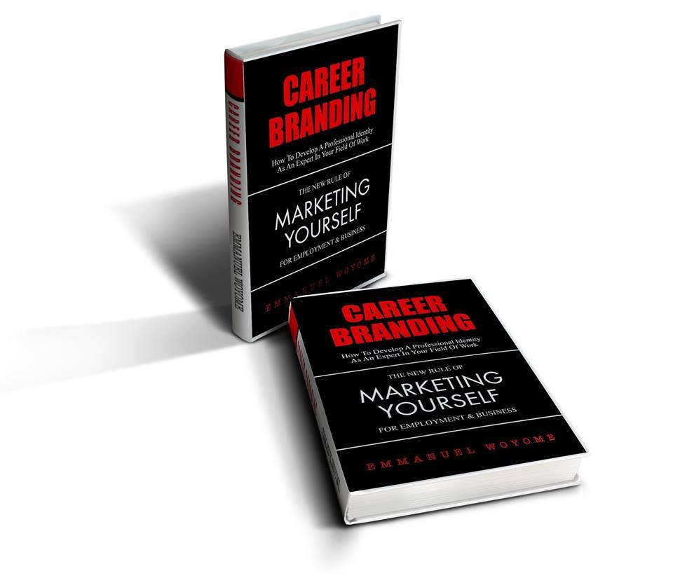 career branding emmanuel woyome career branding marketing yourself
